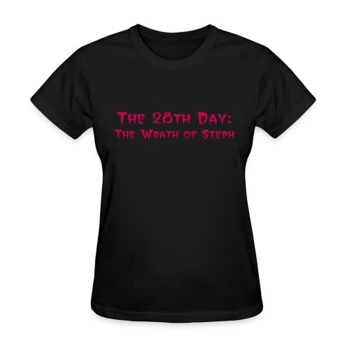 The 28th Day: The Wrath of Steph Logo Basic Women's T-Shirt - Women's T-Shirt