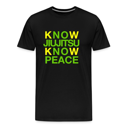Know Jiujitsu Know Peace - Men's Premium T-Shirt