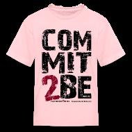 Kids' Shirts ~ Kids' T-Shirt ~ COMMIT2BE Kids w/dark art