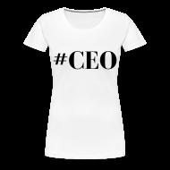T-Shirts ~ Women's Premium T-Shirt ~ CEO
