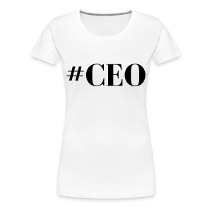 CEO - Women's Premium T-Shirt
