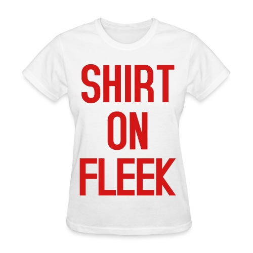 Womens Shirt on Fleek White Red - Women's T-Shirt