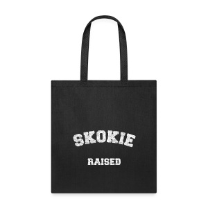 Skokie Raised - Tote Bag