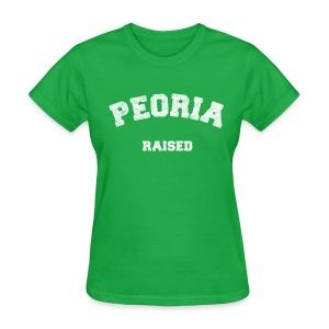 Peoria Raised - Women's T-Shirt