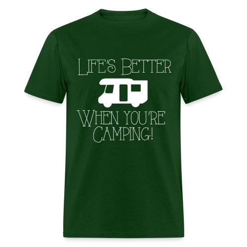 Life's Better Camping - Men's T-Shirt