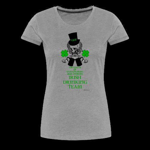 The LOEBD Irish Drinking Team Women's Premium T-Shirt - Women's Premium T-Shirt