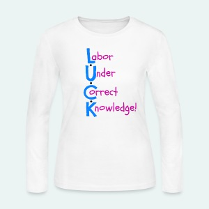 Labor Under Correct Knowledge! - Women's Long Sleeve Jersey T-Shirt