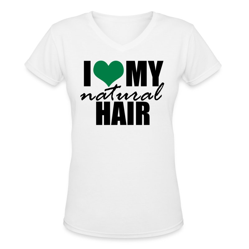 GREEN I Love My Natural Hair V-neck Women's T-shirt - Women's V-Neck T-Shirt