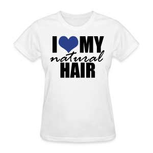 BLUE I Love My Natural Hair Women's T-shirt - Women's T-Shirt