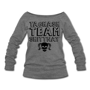 Taghash Team Shittnay - Women's Wideneck Sweatshirt