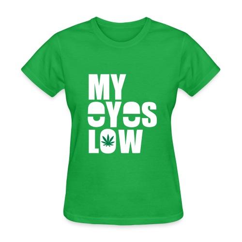 my eyes low - Women's T-Shirt