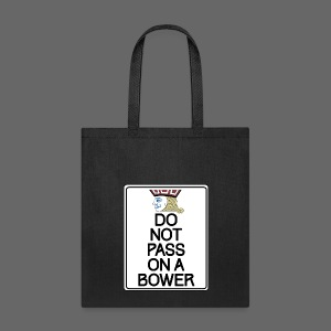 Do Not Pass - Tote Bag