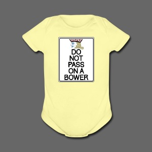 Do Not Pass - Short Sleeve Baby Bodysuit