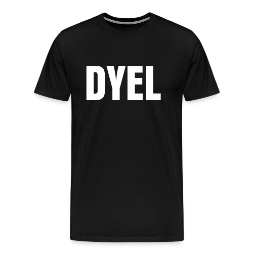 DYEL - Men's Premium T-Shirt