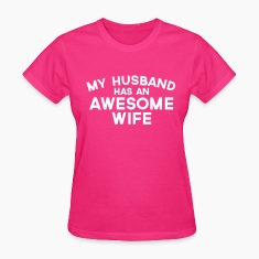 Husband Awesome Wife  Women's T-Shirts