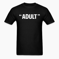 So Called Adult Quotation Marks T-Shirts