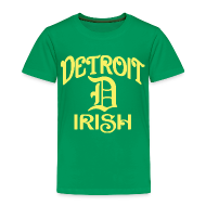 Baby & Toddler Shirts ~ Toddler Premium T-Shirt ~ Detroit Irish With A D