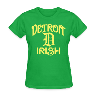 T-Shirts ~ Women's T-Shirt ~ Detroit Irish With A D
