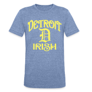 T-Shirts ~ Unisex Tri-Blend T-Shirt ~ Detroit Irish With A D