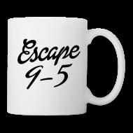 Mugs & Drinkware ~ Coffee/Tea Mug ~ Escape 9-5