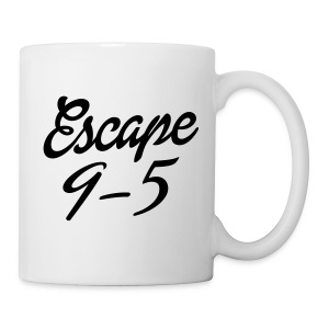 Escape 9-5 - Coffee/Tea Mug