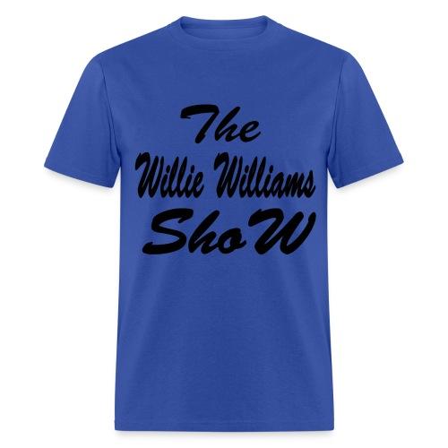The Willie Williams ShoW - Men's T-Shirt