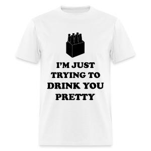 Drink you Pretty (Men's) - Men's T-Shirt