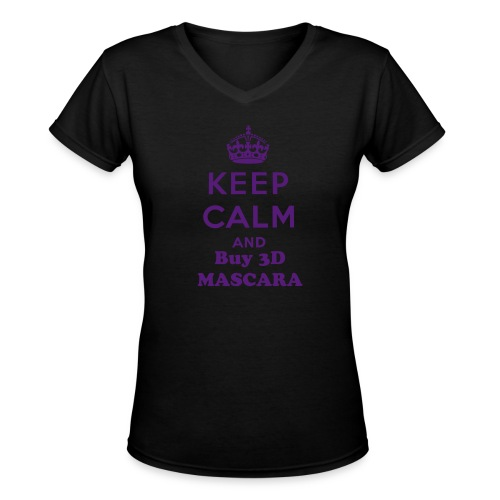 Keep Calm and Buy 3D Mascara - Women's V-Neck T-Shirt