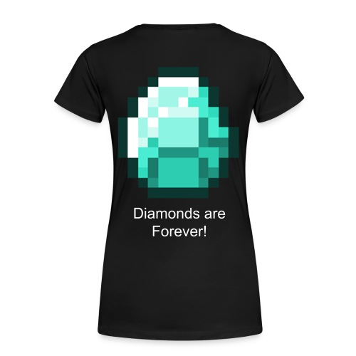Diamonds are Forever Women's T-shirt - Women's Premium T-Shirt