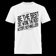 T-Shirts ~ Men's T-Shirt ~ BeTheBest w/dark art