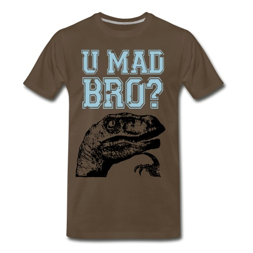 U Mad Bro Tee - Men's Premium T-Shirt