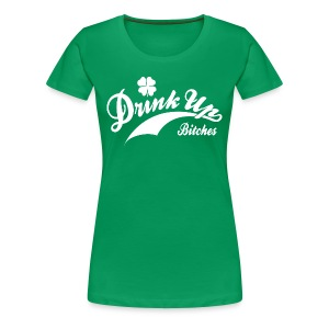 Women's St. Patrick's Day Retro Shirt - Drink Up Bitches St. Pattys Day Shirt - Women's Premium T-Shirt