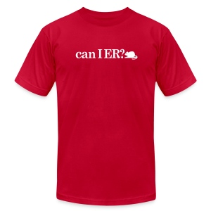 CAN I ER? (M) - Men's T-Shirt by American Apparel