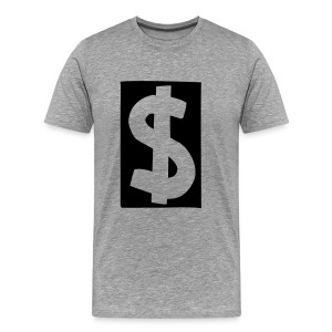 Dolla Dolla Bill - Men's Premium T-Shirt
