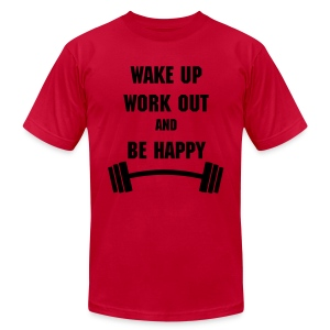Wake Up Work Out & Be Happy - Men's Fine Jersey T-Shirt