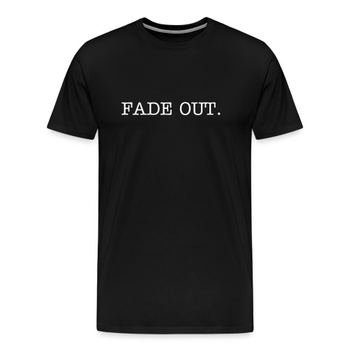 Fade out - Men's Premium T-Shirt