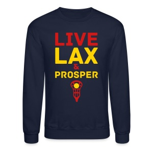 Live Lax And Prosper Lacrosse Sweatshirt - Crewneck Sweatshirt