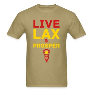 Live Lax And Prosper Lacrosse T-Shirt - Men's T-Shirt
