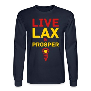 Live Lax And Prosper Lacrosse T-Shirt - Men's Long Sleeve T-Shirt