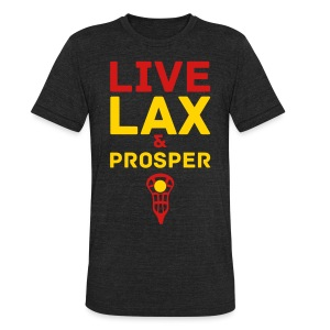 Live Lax And Prosper Lacrosse T-Shirt - Unisex Tri-Blend T-Shirt by American Apparel