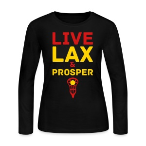Live Lax And Prosper Lacrosse Tee - Women's Long Sleeve Jersey T-Shirt