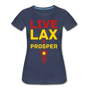 Live Lax And Prosper Lacrosse Tee - Women's Premium T-Shirt