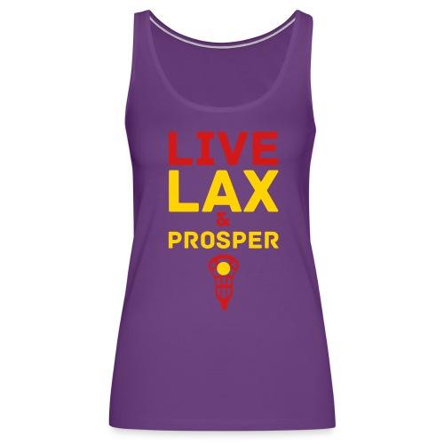 Live Lax And Prosper Lacrosse Tank - Women's Premium Tank Top