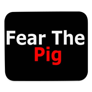 Fear The Pig Mousepad - Mouse pad Horizontal