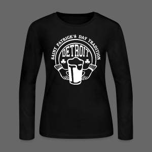 St. Pats Day Tradition Detroit - Women's Long Sleeve Jersey T-Shirt