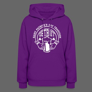 St. Pats Day Tradition Detroit - Women's Hoodie