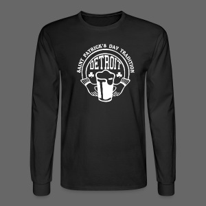St. Pats Day Tradition Detroit - Men's Long Sleeve T-Shirt