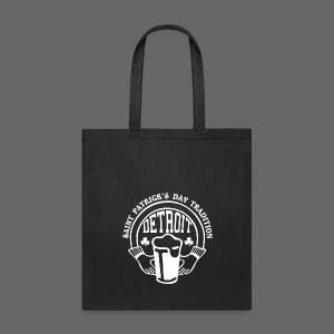 St. Pats Day Tradition Detroit - Tote Bag