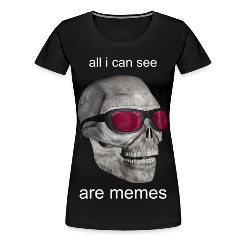 all i can see - female - Women's Premium T-Shirt