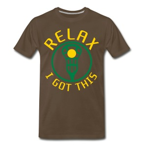 RELAX I Got This Lacrosse T-Shirt - Men's Premium T-Shirt